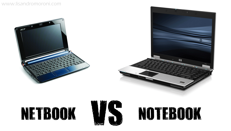 Notebook Vs Netbook [Completisimo] - Taringa!